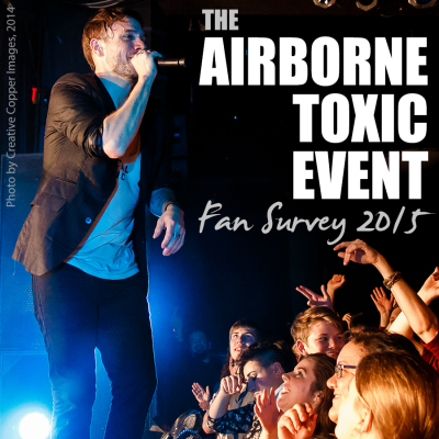 The Airborne Toxic Event Fan Survey